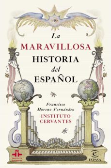 la maravillosa historia del español (ebook)-francisco moreno fernandez-9788467046137
