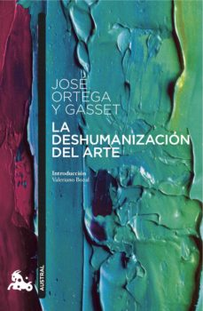 Descargar LA DESHUMANIZACION DEL ARTE gratis pdf - leer online