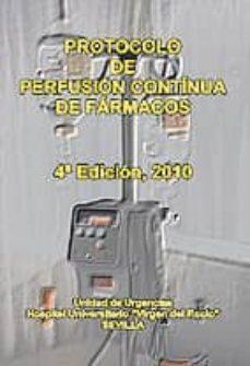 Libros para descargar en ipad mini PROTOCOLO DE PERFUSION CONTINUA DE FARMACOS. (4ª ED.) en español 9788467636437