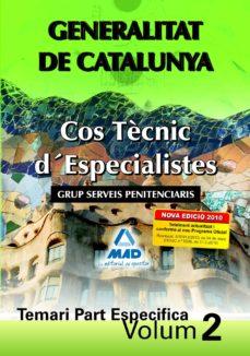 Geekmag.es Cos Tecnic D´especialistes De La Generalitat De Catalunya. Grup S Erveis Penitenciaris. Temari Part Específica. Volum Ii Image