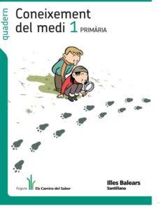 Curiouscongress.es Quadern Coneiximent Medi 1º Primaria Els Camins Ed 2011 Baleares Catala Image