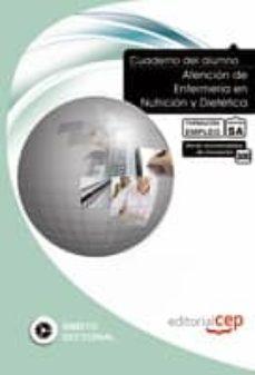 Inmaswan.es Cuaderno Del Alumno Atencion De Enfermeria En Nutricion Y Dieteti Ca. Formacion Para El Empleo: Cuaderno Del Alumno Image