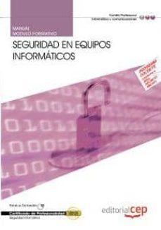 Curiouscongress.es Manual Seguridad En Equipos Informaticos (Mf0486_3) (Certificados De Profesionalidad) Image