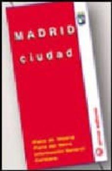 MADRID CIUDAD (1:12500) (30ª ED.) - VV.AA. |