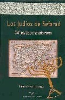 los judios de sefarad: del paraiso a la añoranza-francisco bueno-9788471690937