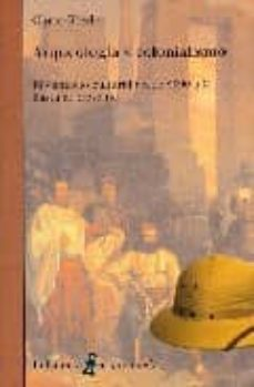 arqueologia y colonialismo-chris gosden-9788472903937