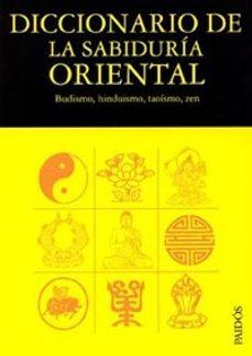 Titantitan.mx Diccionario De La Sabiduria Oriental: Budismo, Hinduismo, Taoismo , Zen Image