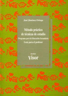 metodo practico de tecnicas de estudio: guia del profesor-jose jimenez ortega-9788477745037