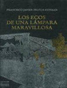 los ecos de una lampara maravillosa: la linterna magica en su con texto mediatico (incluye c.d)-francisco javier frutos esteban-9788478001637