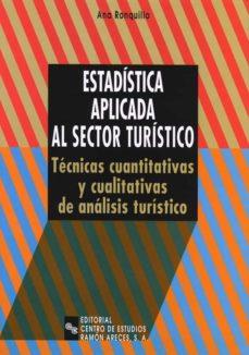 Eldeportedealbacete.es Estadistica Aplicada Al Sector Turistico: Tecnicas Cualitativas Y Cuantitativas De Analisis Turistico Image