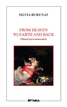 FROM HEAVEN TO EARTH AND BACK - SILVIA BURUNAT |