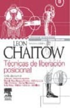 tecnicas de liberacion posicional + dvd-rom (3ª ed.)-l. chaitow-9788480864237