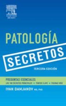 Encuentroelemadrid.es Patologia (3ª Ed.) (Serie Secretos): Preguntas Esenciales Image