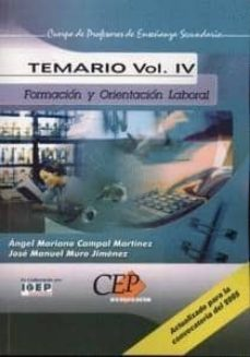 Inmaswan.es Cuerpo De Profesores De Enseñanza Secundaria. Formacion Y Orienta Cion Laboral (Fol): Temario (Vol. Iv) Image