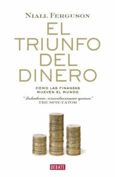 el triunfo del dinero-niall ferguson-9788483068137