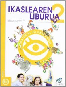ikaslearen liburua 2 lehen hezkuntza material globalizatua (txane la proiektua)-9788483319437