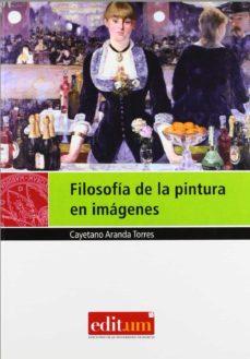 filosofia de la pintura en imagenes-cayetano aranda torres-9788483719237