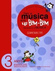 Inmaswan.es Fem Musica Amb Els Bum Bum: Llibre Guia (3 Anys) (Inclou Cd) Image
