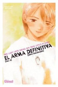 el arma definitiva 6: the last love song on this little planet-shin takahashi-9788484493037