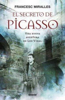 Descargando un libro kindle a ipad EL SECRETO DE PICASSO 9788489367937 (Spanish Edition) de FRANCESC MIRALLES CONTIJOCH