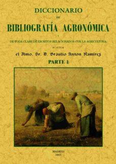 Chapultepecuno.mx Diccionario De Bibliografia Agronomica De Toda Clase De Escritos Relacionados Con La Agricultura (Parte 1) Image