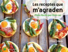 les receptes que m agraden-pilar criado-9788490347737