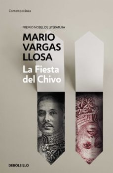 Descarga de libros de Google en línea gratis. LA FIESTA DEL CHIVO 9788490625637 (Literatura española) iBook FB2 ePub de MARIO VARGAS LLOSA