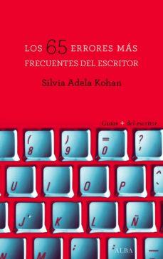 los 65 errores mas frecuentes del escritor-silvia adela kohan-9788490652237
