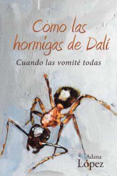 Valentifaineros20015.es (I.b.d.) Como Las Hormigas De Dali: Cuando Las Vomite Todas Image