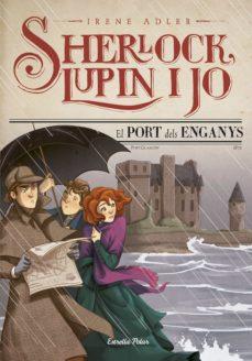 Followusmedia.es El Port Dels Enganys (Sherlock, Lupin I Jo 11) Image