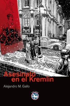 Ibooks epub descargas ASESINATO EN EL KREMLIN 9788492403837 iBook MOBI de ALEJANDRO GALLO (Spanish Edition)