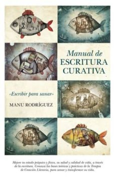 manual de escritura curativa-manuel angel rodriguez-9788492924837