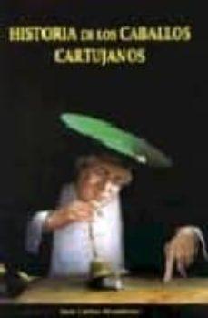 Cdaea.es Historia De Los Caballos Cartujanos = History Of The Carthusian H Orses (Ed. Bilingüe Español-ingles) Image
