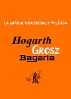 Lofficielhommes.es Hogarth, Grosz Y Bagaria: La Caricatura Social Y Politica Image