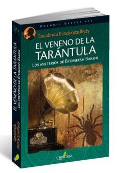 Descarga de audiolibros para ipod shuffle 4ta generación EL VENENO DE LA TARANTULA de SHARADINDU BANDYOPADHYAY (Literatura española)