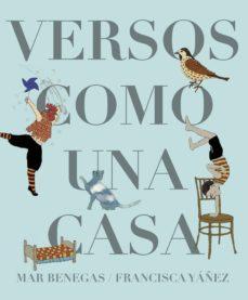 versos como una casa-mar benegas-francisca yañez-9788494636837