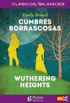Pda descargar gratis ebook CUMBRES BORRASCOSAS / WUTHERING HEIGHTS (CLASICOS BILINGUES) in Spanish de EMILY BRONTË 9788494639937 CHM
