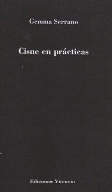 Descargas de epub para ebooks CISNE EN PRACTICAS (Literatura española) de GEMMA SERRANO RTF MOBI