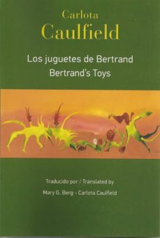 LOS JUGUETES DE BERTRAND = BERTRAND S TOYS (ED. BILINGÜE ESPAÑOL - INGLES)