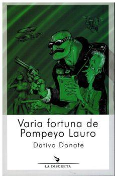 Buscar pdf ebooks gratis descargar VARIA FORTUNA DE POMPEYO LAURO 9788496322837 en español