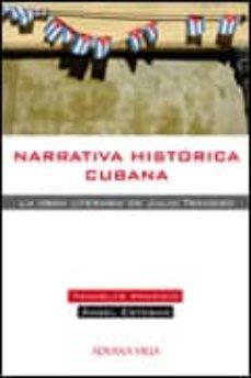 NARRATIVA HISTORICA CUBANA - YANNELYS APARICIO | Triangledh.org