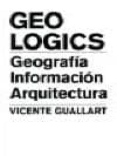 Vinisenzatrucco.it Geologics: Geografia, Informacion Y Arquitectura. Vicente Guallar T Image