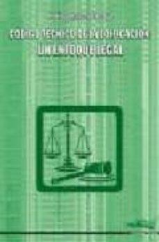 Descargar CODIGO TECNICO DE LA EDIFICACION: UN ENFOQUE LEGAL gratis pdf - leer online