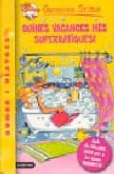 Chapultepecuno.mx Quines Vacances Mes Superratiques! (Geronimo Stilton) Image