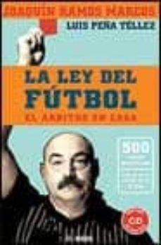 Javiercoterillo.es La Ley Del Futbol: El Arbitro En Casa (Incluye Cd-rom) Image