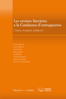Titantitan.mx Les Revistes Literaries A La Catalunya D Entreguerres: Critica, Recepcio I Traduccio Image