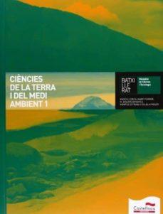 ciencies terra i mediambient 1 batxillerat (+ cd)-9788498049237