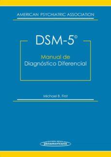 Ebooks gratis para descargar nook DSM-5 MANUAL DE DIAGNÓSTICO DIFERENCIAL 9788498359237 (Literatura española) de