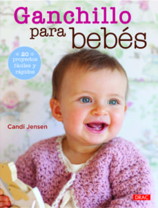 Amazon descarga libros iphone GANCHILLO PARA BEBÉS en español de CANDI JENSEN 9788498743937 CHM FB2 iBook