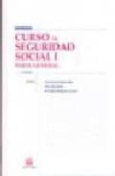 Encuentroelemadrid.es Curso De Seguridad Social I: Parte General (2ª Ed) Image